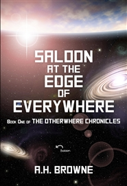 Saloon at the Edge of Everywhere (The Otherwhere Chronicles)