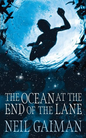 The Ocean At The End Of TheLane by Neil Gaiman