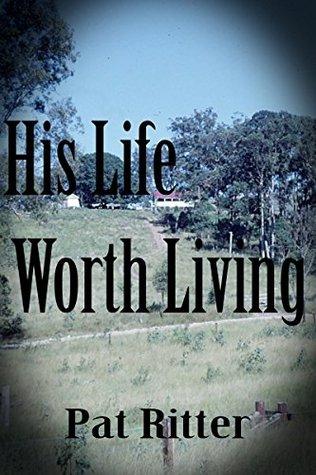 hislifeworthlivingpatritter