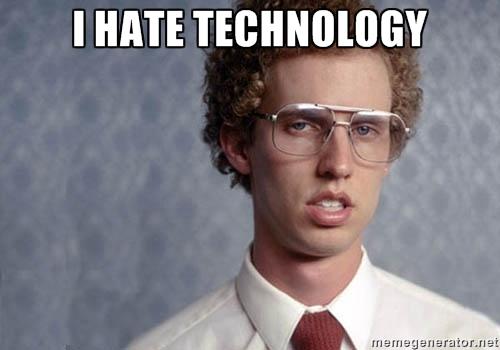 ihatetechnology