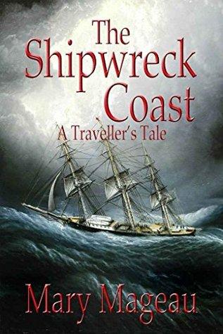shipwreckcoastmarymageau