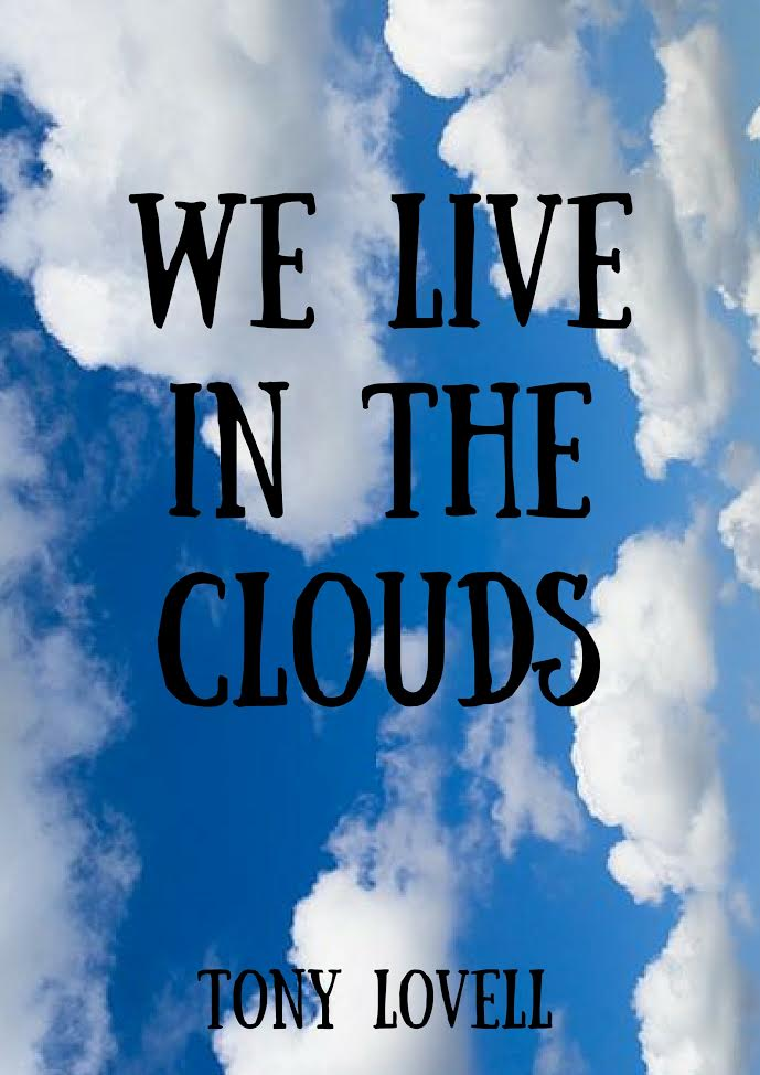 We Live In The Clouds
