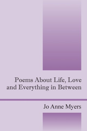 Poems About Life Life Everything In Between
