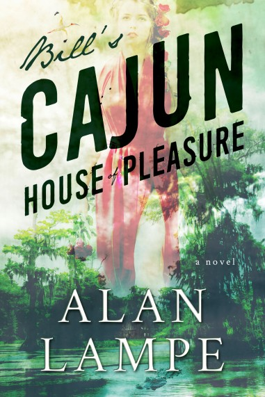 Bill's Cajun House of Pleasure Cover