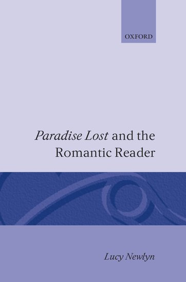 Paradise Lost & The Romantic Reader